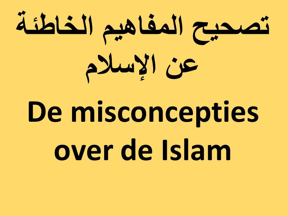 De misconcepties over de Islam