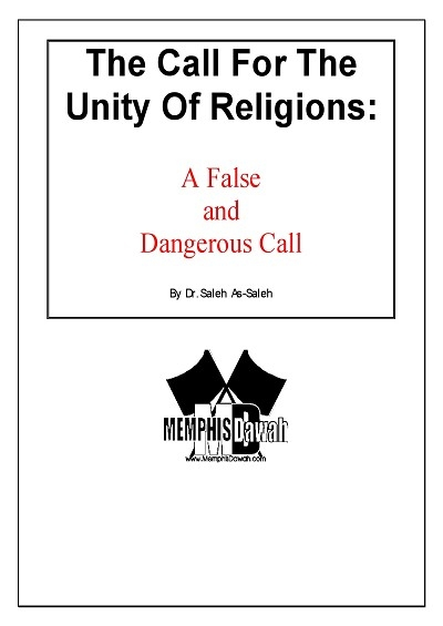 The Call for the Unity of Religions: A False and Dangerous Call