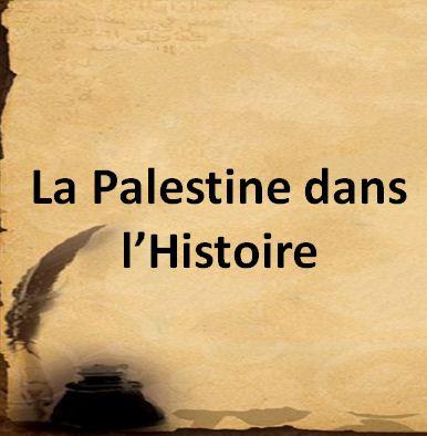 La Palestine dans l'Histoire