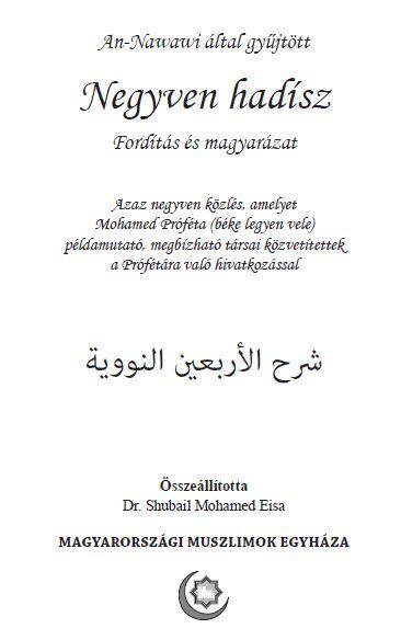 An-Nawawi által gyűjtött Negyven hadísz Fordítás és magyarázat