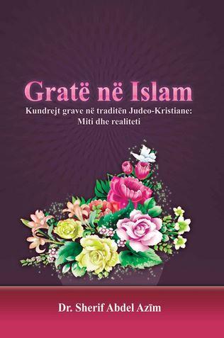Gratë Në IslamKUNDREJT GRAVE NË TRADITËN JUDEO-KRISTIANE:MITI & REALITETI