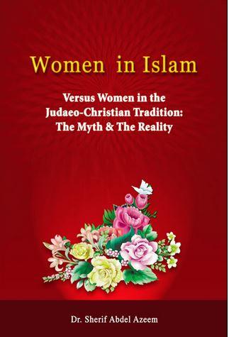 Moterys islame Lyginant Su Moterimis Judėjų- Krikščionių Tradicijoje: Mitai Ir Realybė