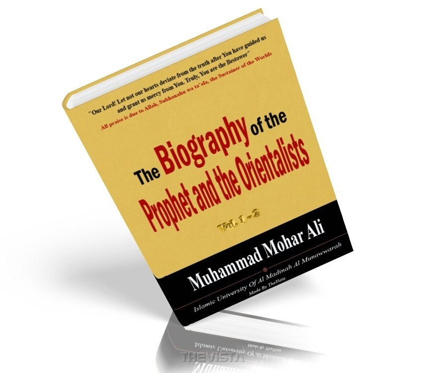 The Biography of the Prophet and the Orientalists (part 2)