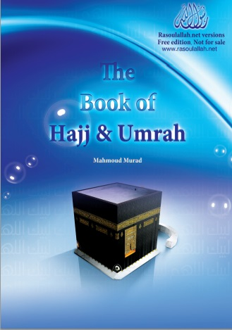 The Book of Hajj and Umrah
