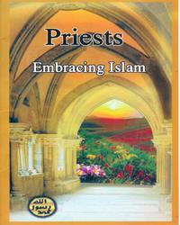 Preoţi care au îmbrăţişat Islamul