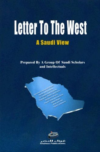 Letter to the West - A Saudi View