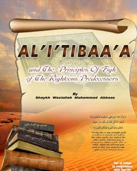 AL'I'TIBBA'A and The Principles of Fiqh of the Righteous Predecessors