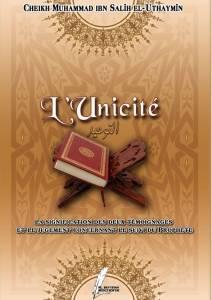 L'unicité (At-Tawhid), la signification des deux témoignages et le jugement concernant le suivi du prophète