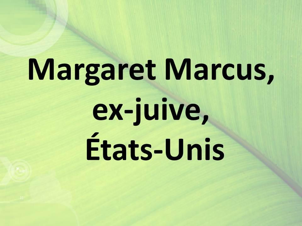 Margaret Marcus, ex-juive, États-Unis