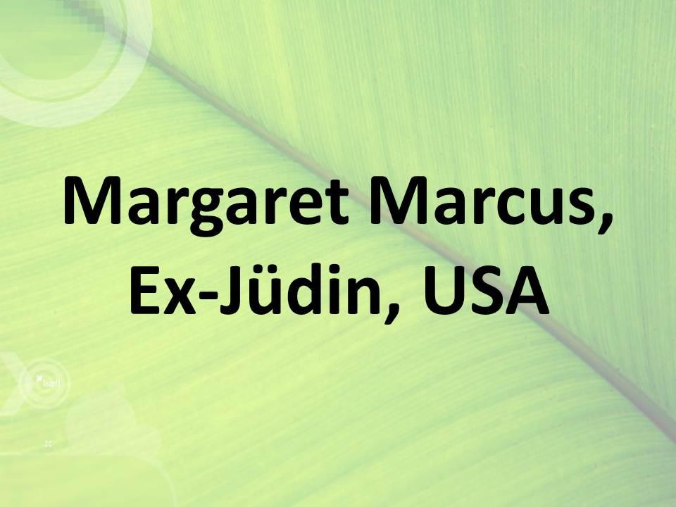 Margaret Marcus, Ex-Jüdin, USA