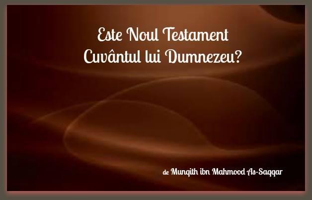 Este Noul Testament Cuvântul lui Dumnezeu?