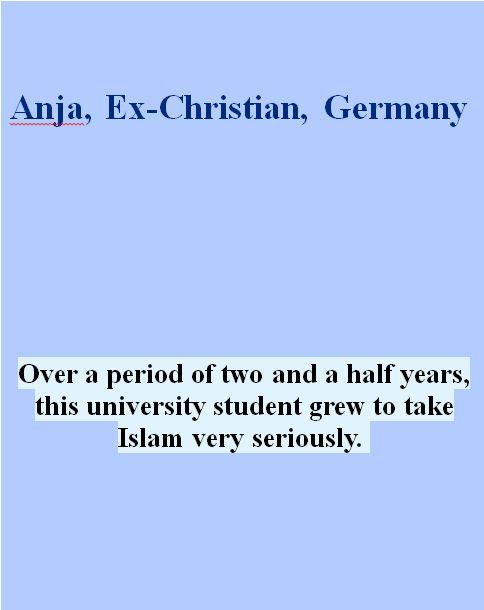 Anja, Ex-Christin, Deutschland