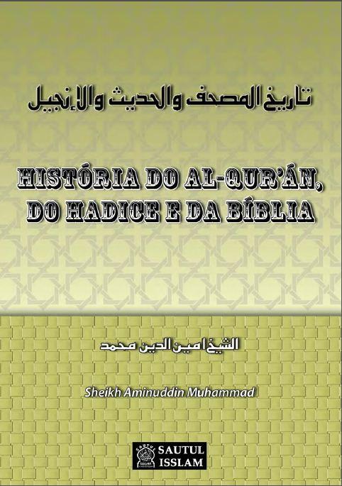 história do AL-QURÁN,do Hadice e da Bíblia