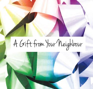 A Gift from your Neighbour