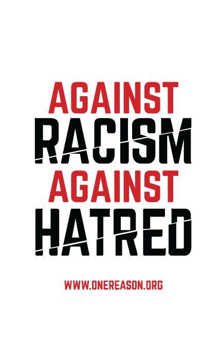 Against Racism Against Hatred Leaflet