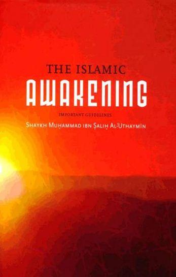 The Islamic Awakening: Important Guidelines