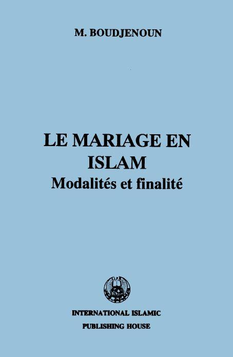 Le mariage en Islam Modalites et finalités