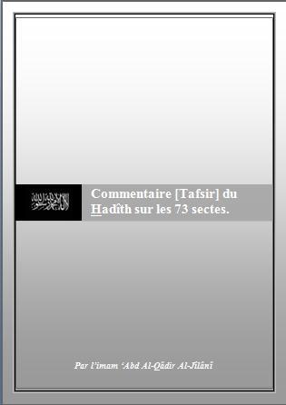 Commentaire [Tafsir] du Hadîth sur les 73 sectes