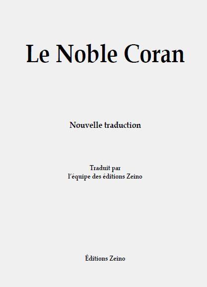 Coran le sens de ses versets par l'equipe des Editions-Zeino