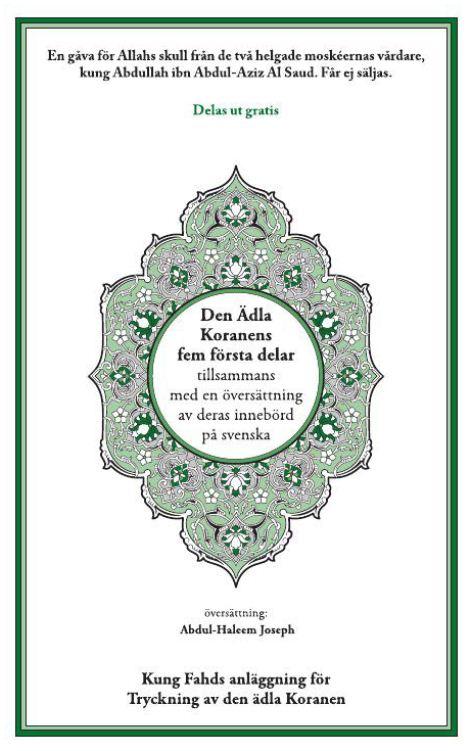 Den Ädla Koranens fem första delar tillsammans med en översättning av deras innebörd på svenska
