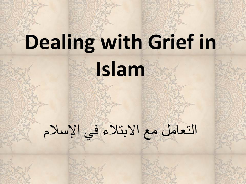 Dealing with Grief in Islam