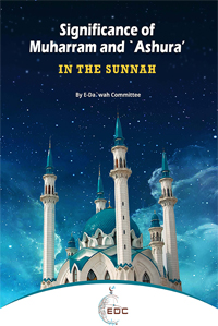 Significance of Muharram and `Ashura' in the Sunnah