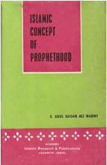 Islamic Concept Of Prophethood