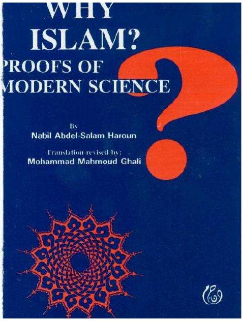 Why Islam? - Proofs of Modern Science