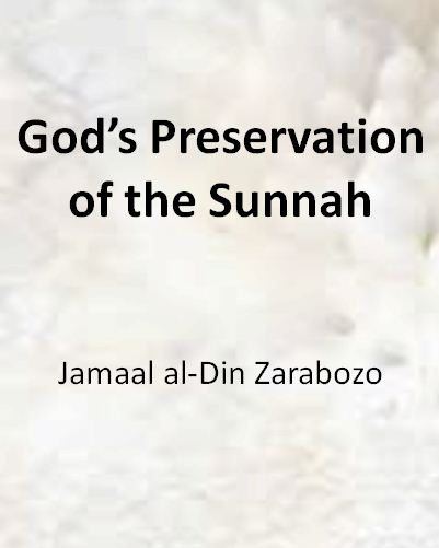God's Preservation of the Sunnah