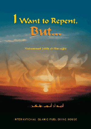 I Want to Repent, But