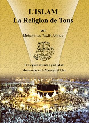 L'Islam La religion de tous