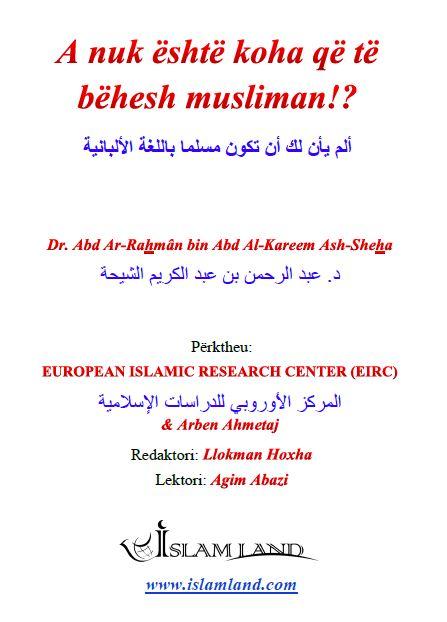 A nuk është koha që të bëhesh musliman!?