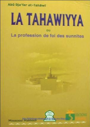 La Tahâwîyya ou la profession de foi des sunnites