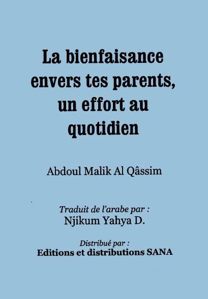 La bienfaisance envers tes parents un effort au quotidien
