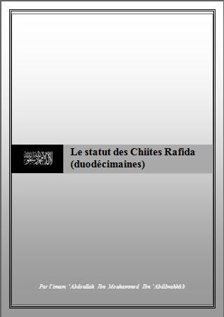 Le statut des Chiites Rafida (duodécimaines)