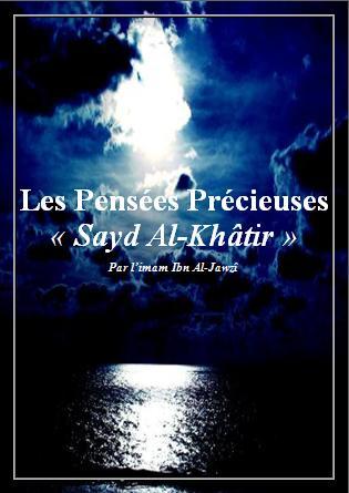 Les Pensées Précieuses  « Sayd Al-Khâtir »
