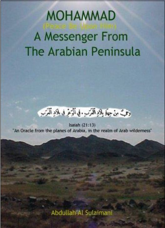 MOHAMMAD (Peace Be Upon Him) A Messenger From The Arabian Peninsula