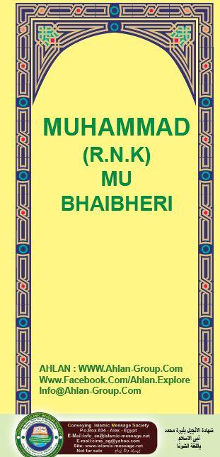 MUHAMMAD (R.N.K) MU BHAIBHERI