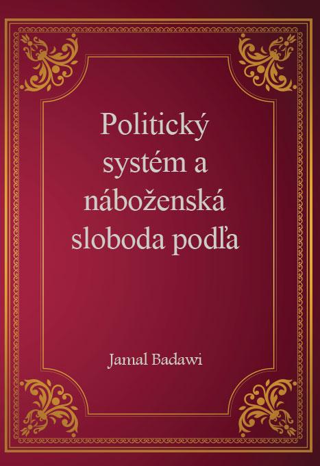 Politický systém a náboženská sloboda podľa islamského náboženstva