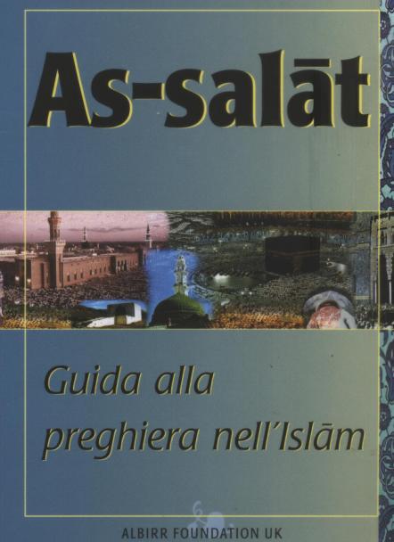 As-salàt Guida alla preghiera nell'Islàm