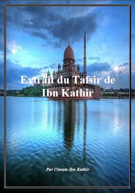 Extrait du Tafsir de Ibn Kathir