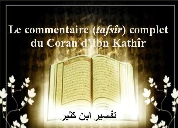 Le commentaire (tafsîr) complet du Coran d'Ibn Kathîr 31 - 114