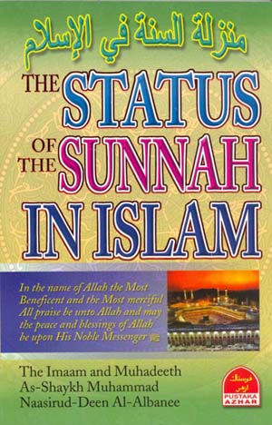 The Status of the Sunnah in Islaam