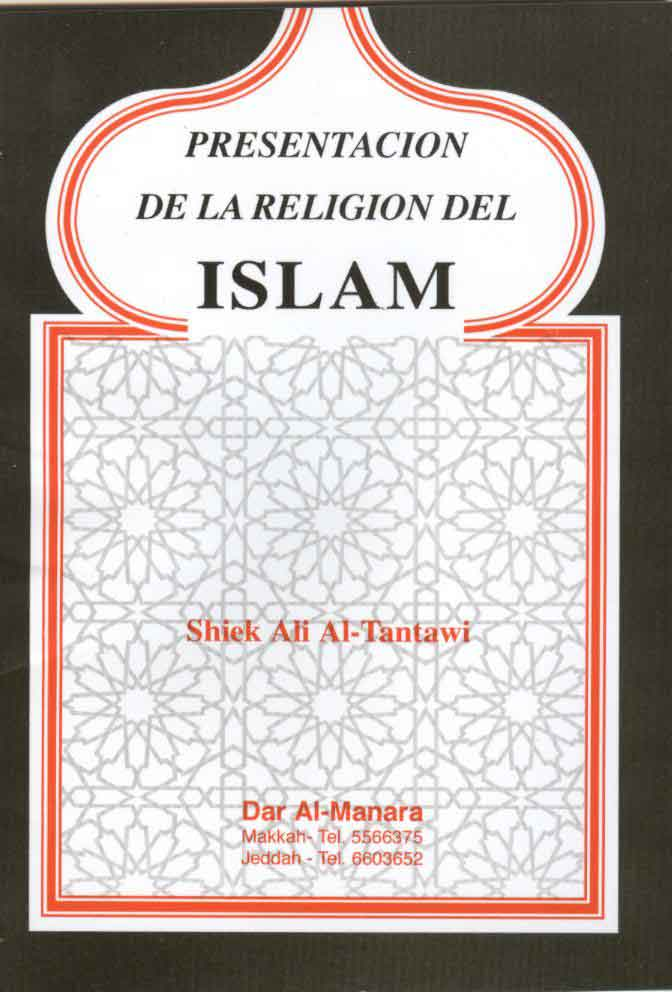 PRESENTACIÓN DE LA RELIGIÓN DEL ISLAM