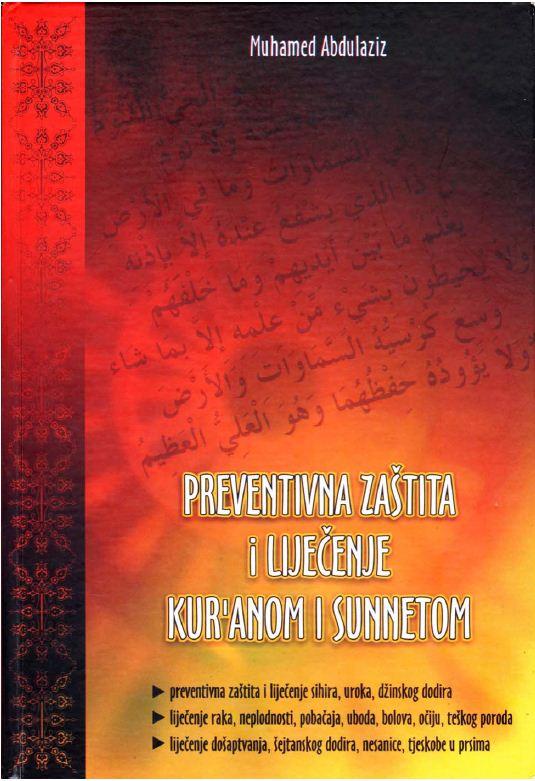 Prvenstvena zaštita i liječenje Kur'anom i sunnetom