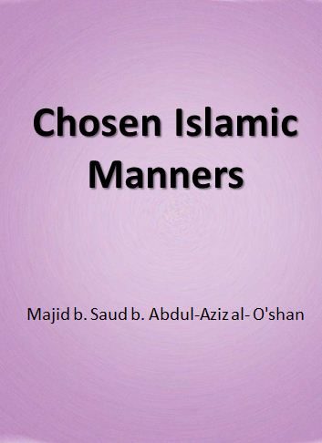 Chosen Islamic Manners