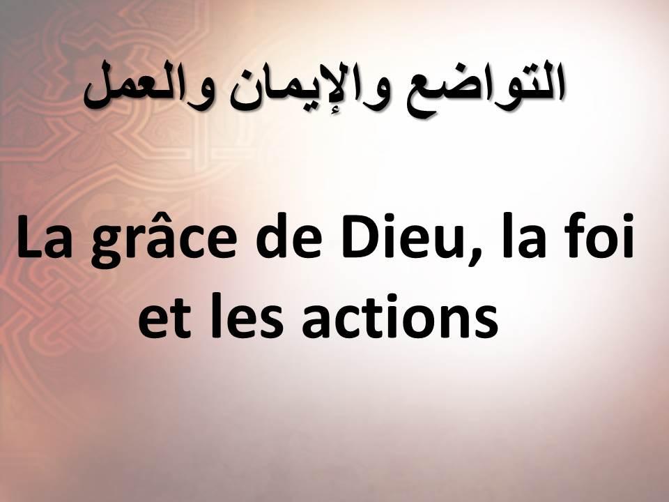 La grâce de Dieu, la foi et les actions