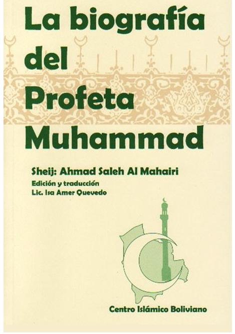 La biografía del Profeta Muhammad