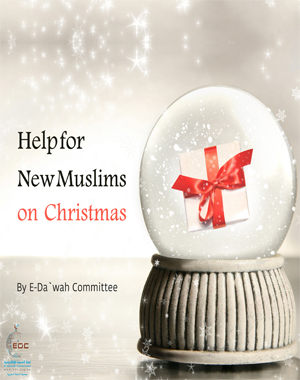 Help for New Muslims on Christmas
