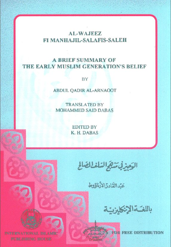 A Brief Summary of The Early Muslim Generation Belief